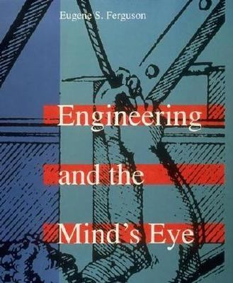 Engineering & the Mind's Eye